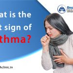 What is the first sign of asthma?