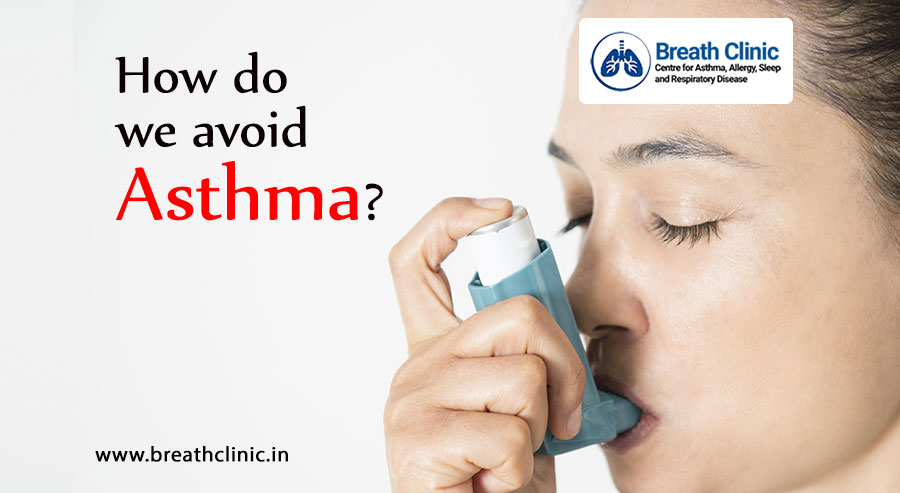How do we avoid asthma?